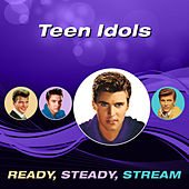 Teen Idols (Ready, Steady, Stream) von Various Artists