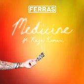 Medicine by Ferras