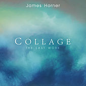 James Horner - Collage: The Last Work by Various Artists