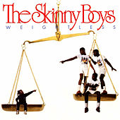 Weightless by Skinny Boys