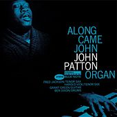 Along Came John by John Patton