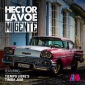 Mi Gente (Timba Jam) [feat. Tiempo Libre] von Hector Lavoe