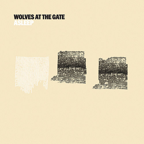 Asleep by Wolves At The Gate