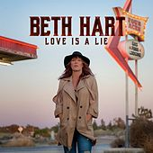 Love Is A Lie by Beth Hart