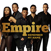 Remember My Name by Empire Cast