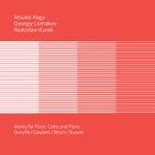Duruflé, Gaubert, Bloch & Suzuki: Works for Flute, Cello & Piano by Atsuko Koga