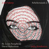John Adams: Scheherazade.2 by David Robertson