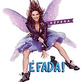 É Fada - O Filme de Various Artists