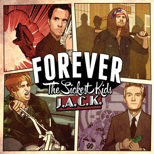 J.A.C.K. by Forever the Sickest Kids