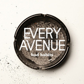 Bad Habits by Every Avenue