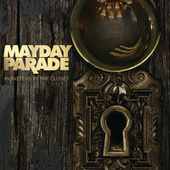 Monsters In The Closet by Mayday Parade