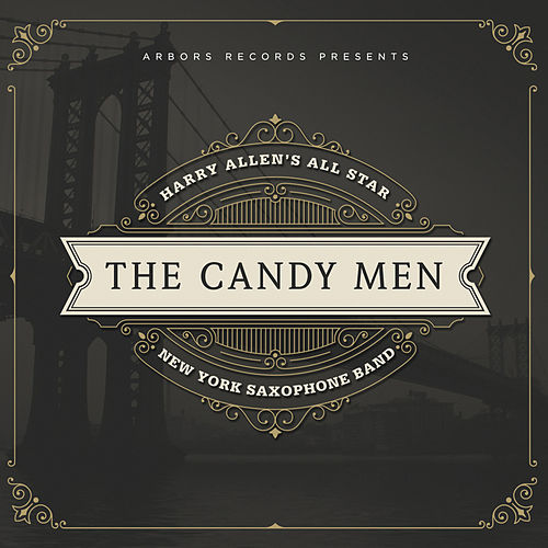 The Candy Men by Harry Allen