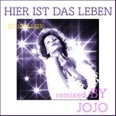 Hier ist das Leben (Remixed by Jojo) by Su Kramer