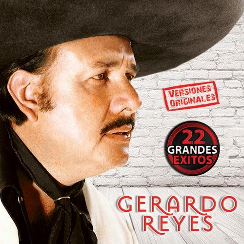 22 Grandes Exitos by Gerardo Reyes