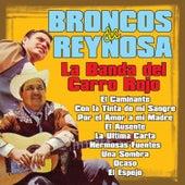 La Banda del Carro Rojo by Los Broncos De Reynosa
