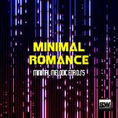 Minimal Romance (Minimal Melodic for DJ's) by Various Artists