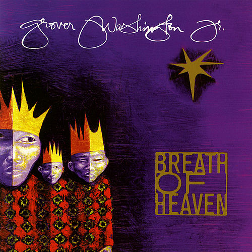 Breath of Heaven by Grover Washington, Jr.