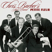 Petite Fleur by Chris Barber's Jazz Band