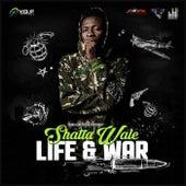Life & War -Single by Shatta Wale