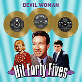 Devil Woman - Hit Forty Fives von Various Artists