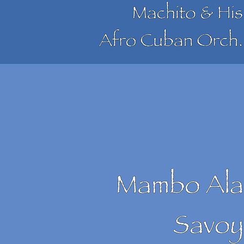 Mambo Ala Savoy by Machito
