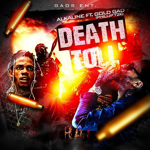 Death Toll (feat. Gold Gad) by Alkaline