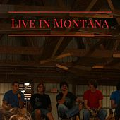 Live in Montana by Life Worship