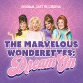 Wonderettes: Dream On by The Marvelous Wonderettes