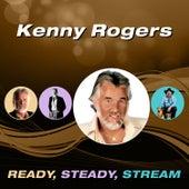 Ready, Steady, Stream von Kenny Rogers