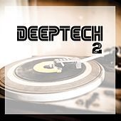 Deep Tech, Vol. 2 by Various Artists