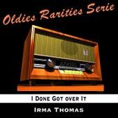 I Done Got over It von Irma Thomas