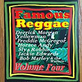 Famous Reggae - Volume Four by Various Artists