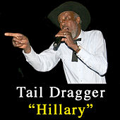 Hillary by Tail Dragger