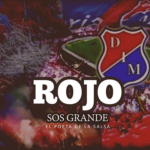 Rojo Sos Grande by Poeta