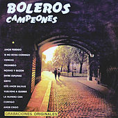 Boleros Campeones by Various Artists