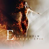 Extreme Epic by Erik Ekholm
