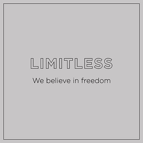 We Believe in Freedom by Limitless