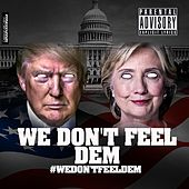 We Dont Feel Dem by Anti