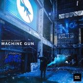 Machine Gun by Matisse