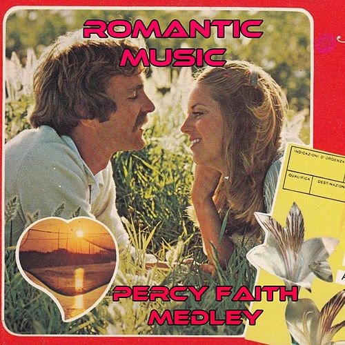 Romantic Music Medley: While We're Young / I'll Take Romance / Invitation / The Girl That I Marry / Valse Huguette / If I Loved You / Carousel Waltz / Easy to Love / One Night of Love / When I'm Not Near the Girl I Love / Caress / Beautiful Love von Percy Faith