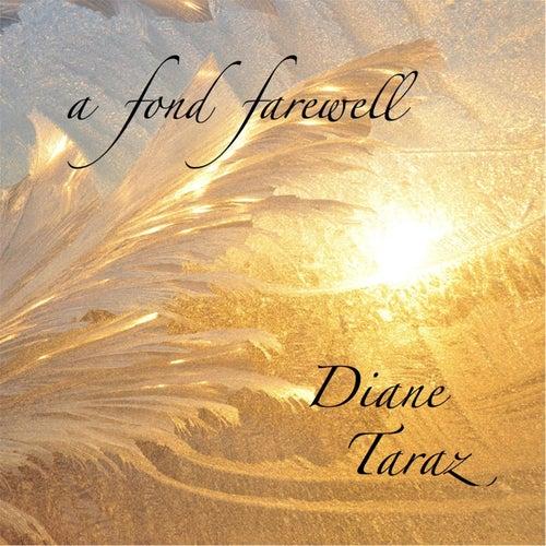 A Fond Farewell by Diane Taraz