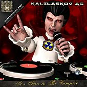 It's Fun to Be Vampire by Kalilaskov AS