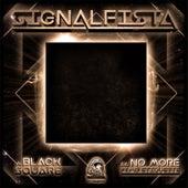 Black Square / No More by Signalfista