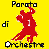 Parata di Orchestre, Vol.1 by Various Artists