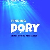 Finding Dory (Main Theme and Songs) by The Tibbs