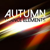 Autumn Trance Elements by Various Artists