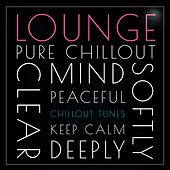 Lounge Chillout Tunes by Various Artists