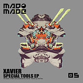 Special Tools EP by Xavier