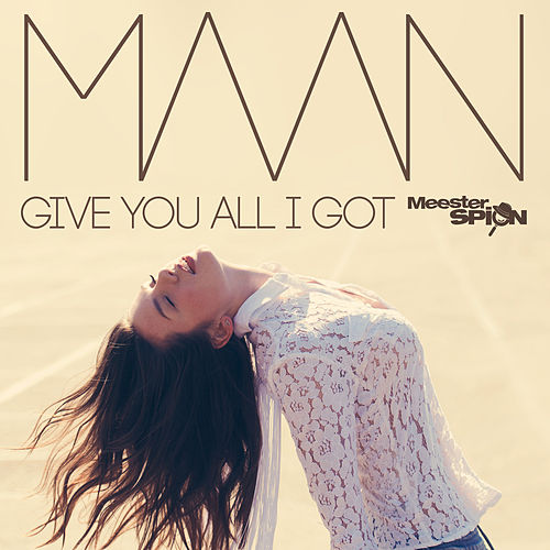 Give You All I Got - Titelsong Meesterspion by Maan
