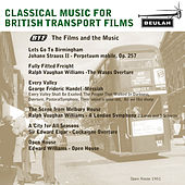Classical Music for British Transport Films by Various Artists